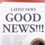 The newspaper  GOOD NEWS  and coffee